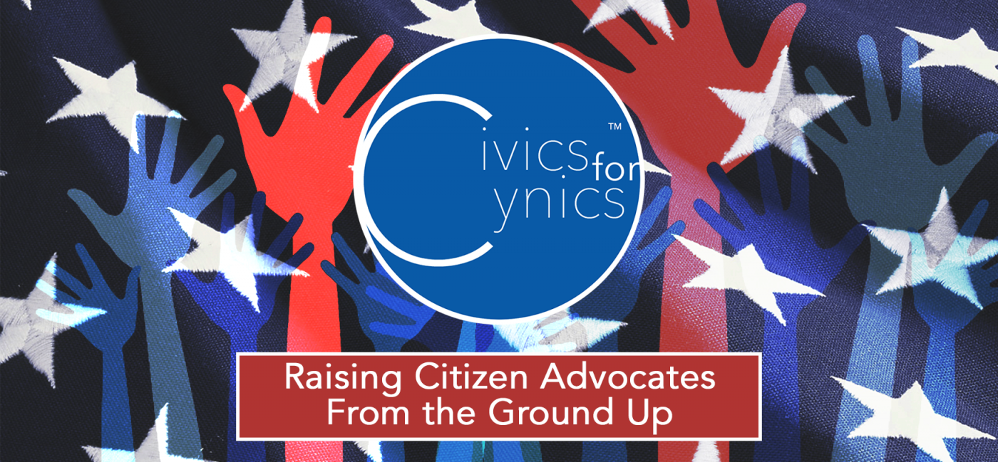 Civics for Cynics